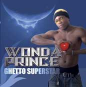Wonda Prince - Ghetto Superstar - 2007