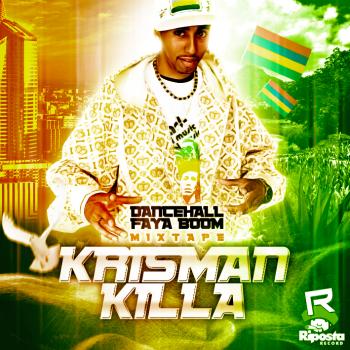 Krissman Killa - Faya Boom - 2013