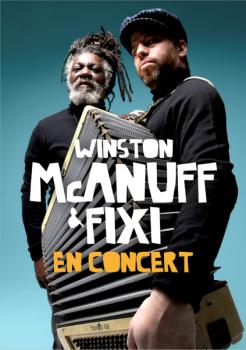 Winston McAnuff & Fixi [Reggae/Musette - Jamaïque/France]