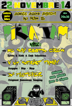 "Pikta'Jam 22 nov 2014 Mi Say Roots Krew V'Dit""Strikt"" Dr Fletcher"