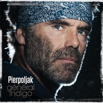 Pierpoljak - Général Indigo - 2015