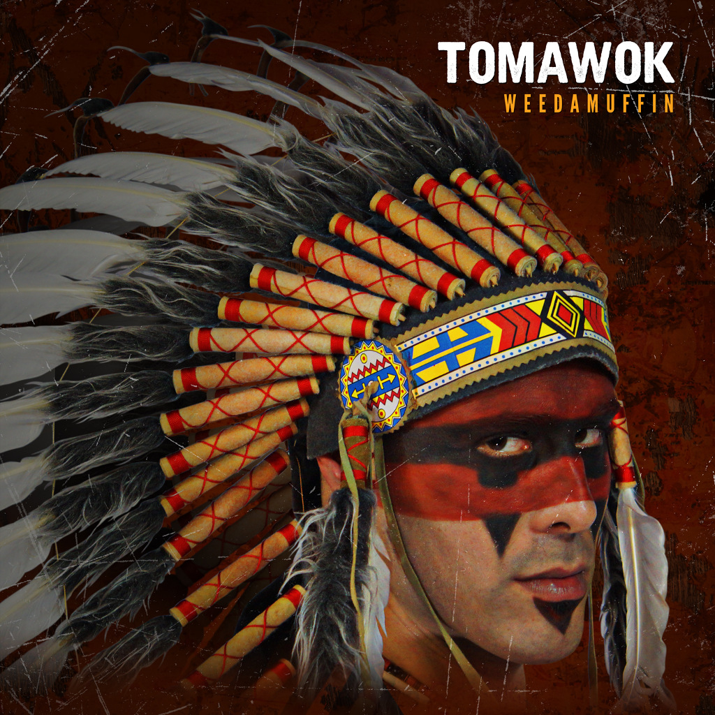 Tomawok - Weedamuffin - 2015