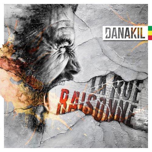 Danakil - La Rue Raisonne - 2016