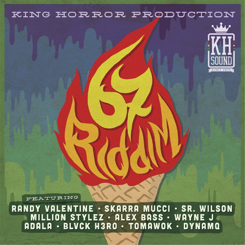 67 Riddim - King Horror Sound - 2017