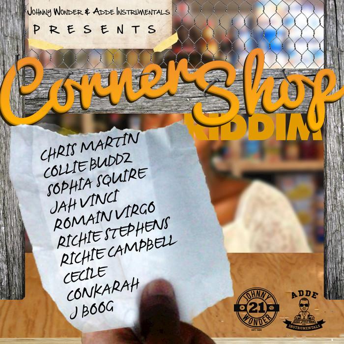 Corner Shop Riddim - Johnny Wonder & Adde Instrumentals - 2017