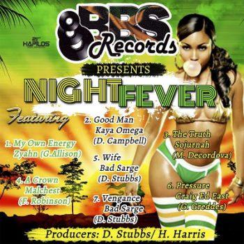 Night Fever Riddim - BBS Records - 2017