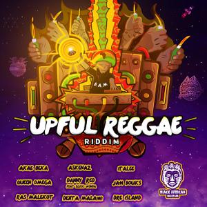 Upful Reggae Riddim - Black African Museum - 2017