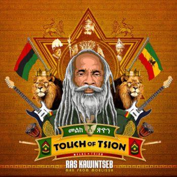 Ras Kawintseb - Touch of Tsion - 2017
