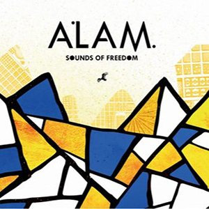 Alam - Sounds of Freedom - 2018