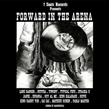 Forward in the Arena Riddim - 7 Seals Records - 2018