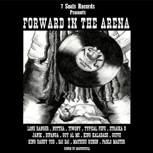 Forward in the Arena Riddim - 7 Seals Records - 2018