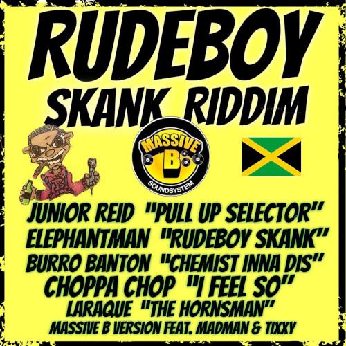 Rudeboy Skank Riddim - Massive B - 2018