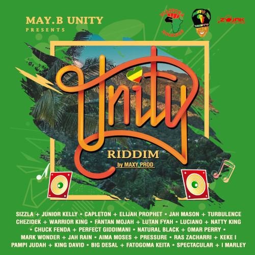 Unity Riddim - May B Unity - 2018