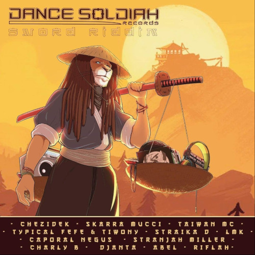 Sword Riddim - Dance Soldiah Records - 2019